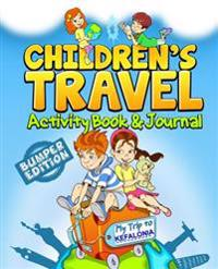 Children's Travel Activity Book & Journal: My Trip to Kefalonia