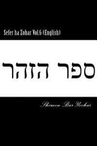 Sefer Ha Zohar Vol.6 (English)