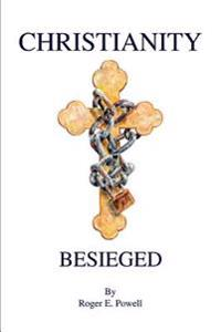 Christianity Besieged
