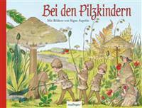 Bei den Pilzkindern
