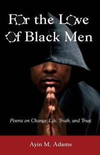 For the Love of Black Men