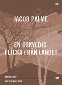 En oskyldig flicka från landet : Kriminalroman