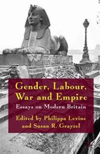 Gender, Labour, War and Empire