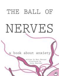 The Ball of Nerves