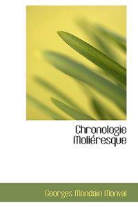 Chronologie Molieresque