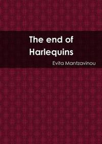 The End of Harlequins