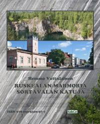 Ruskealan Marmoria - Sortavalan Katuja