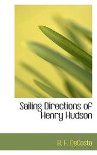 Sailing Directions of Henry Hudson
