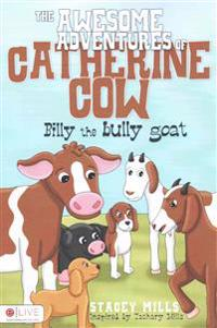 The Awesome Adventures of Catherine Cow