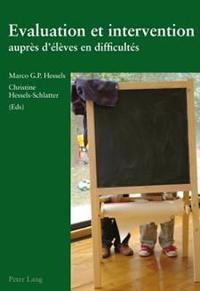 Evaluation Et Intervention Aupres D'Eleves En Difficultes: 2 Eme Edition
