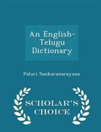 An English-Telugu Dictionary - Scholar's Choice Edition