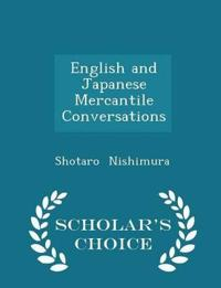 English and Japanese Mercantile Conversations - Scholar's Choice Edition