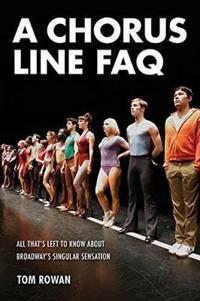 A Chorus Line FAQ
