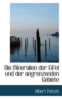 Die Mineralien Der Eifel Und Der Angrenzenden Gebiete