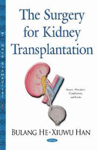 The Surgery for Kidney Transplantation