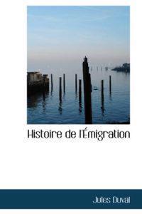 Histoire de L'Emigration