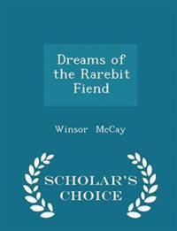 Dreams of the Rarebit Fiend - Scholar's Choice Edition