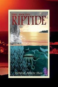 Tides - Book Two: Riptide