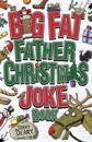 Big fat father christmas joke book
