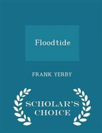 Floodtide - Scholar's Choice Edition