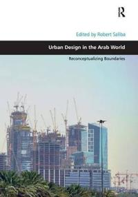 Urban Design in the Arab World
