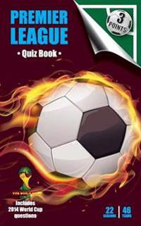 Three Points Quiz Book Premier League