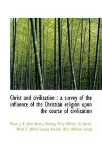 Christ and Civilization