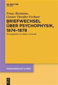 Briefwechsel Uber Psychophysik 1874-1878