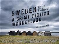 Sweden : a crime fiction wonderland