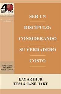 Ser Un Discipulo: Considerando Su Verdadero Costo / Being a Disciple: Counting the Real Cost (40m Study)