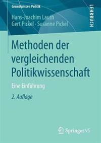 Methoden Der Vergleichenden Politikwissenschaft: Eine Einführung