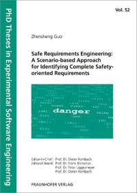 Safe Requirements Engineering: A Scenario-based Approach for Identifying Complete Safety-oriented Requirements.