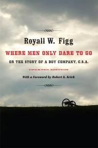Where Men Only Dare to Go