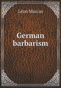 German Barbarism