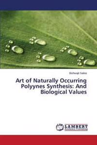 Art of Naturally Occurring Polyynes Synthesis