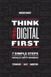 Think digital first