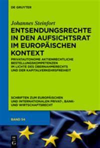 Entsendungsrechte in Den Aufsichtsrat Im Europ ischen Kontext