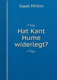 Hat Kant Hume Widerlegt?