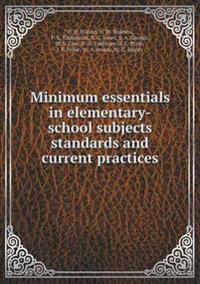Minimum Essentials in Elementary-School Subjects Standards and Current Practices