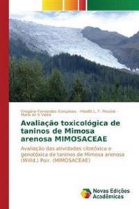 Avaliacao Toxicologica de Taninos de Mimosa Arenosa Mimosaceae