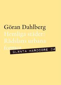 Hemliga städer - Rädslans urbana former