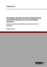 Der Einfluss Der Okonomischen Globalisierung Auf Die Entwicklung Von Least Developed Countries