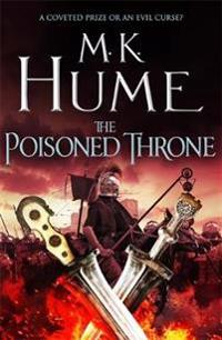 The Poisoned Throne: Tintagel Book II