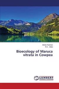Bioecology of Maruca Vitrata in Cowpea