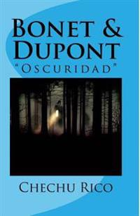 Bonet & DuPont: Oscuridad