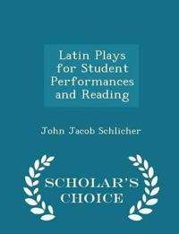 Latin Plays for Student Performances and Reading - Scholar's Choice Edition