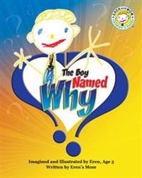 The Boy Named Why