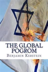 The Global Pogrom