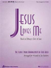 Jesus Loves Me: Arr. Fred Bock/Jan Sanborn for 4-Hand Duet