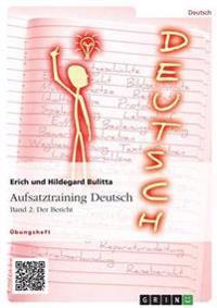 Aufsatztraining Deutsch - Band 2